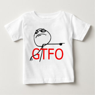 GTFO Get Out Guy Rage Face Comic Meme Baby T-Shirt