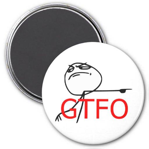 GTFO Get Out Guy Rage Face Comic Meme Refrigerator Magnet