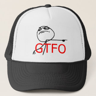 GTFO Get Out Guy Rage Face Comic Meme Trucker Hat