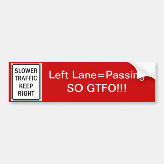 GTFO Passing Lane Bumper Sticker