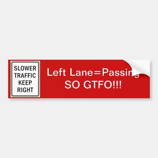 Gtfo passing lane bumper sticker