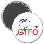 GTFO salen de la cara Meme cómico de la rabia del  Imán Redondo 7 Cm