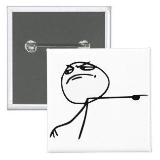 GTFO salen de la cara Meme cómico de la rabia del Pin Cuadrado