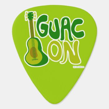 Guac On Guitar Pick by Anotherfort at Zazzle