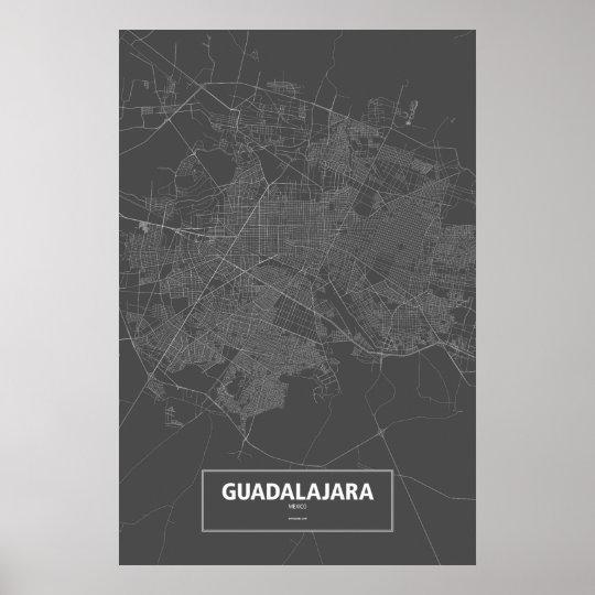 Guadalajara, Mexico (white on black) Poster