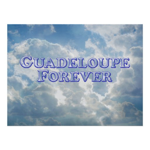 Guadeloupe Forever - Poster