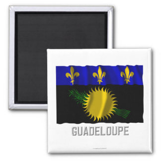 Guadeloupe waving flag with name 2 inch square magnet