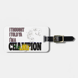 Guadeloupean and a Champion Bag Tags