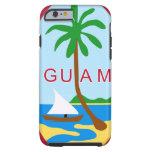 GUAM - emblem/flag/coat of arms/symbol Tough iPhone 6 Case