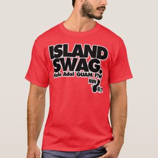 GUAM RUN 671 Island Swag FTW T-Shirt
