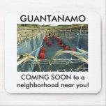GUANTANAMO-COMING SOON MOUSE PAD