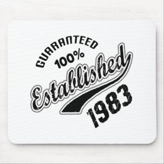 Guaranteed 100% Established 1983 Mouse Pad