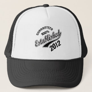 Guaranteed 100% Established 2012 Trucker Hat