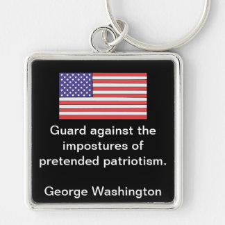 Guard against the impostures of pretended patrioti keychain
