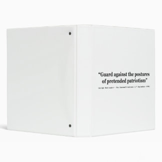 Guard Against the Postures of Pretended Patriotism Binder
