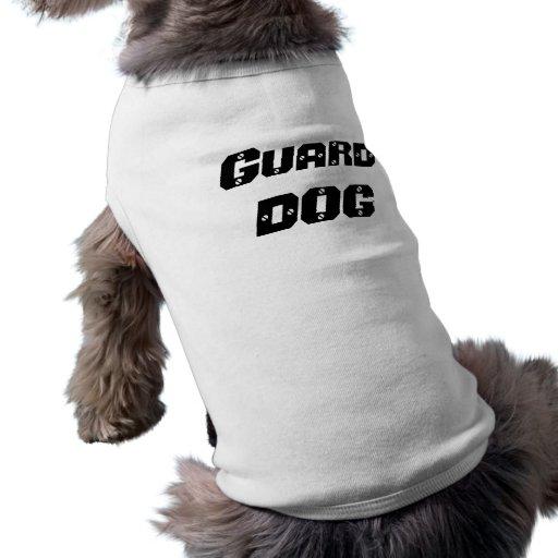 Guard DOG Doggie Tshirt