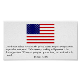 Guard Public Liberty -Patrick Henry Poster