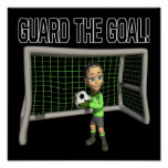 Guard The Goal Poster