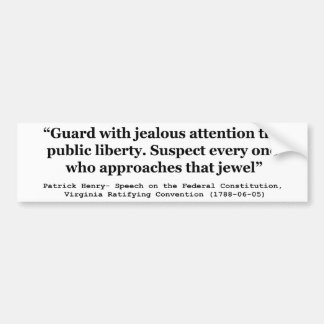 Guard with Jealous Attention the Public LIBERTY Car Bumper Sticker