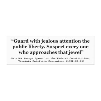 Guard with Jealous Attention the Public LIBERTY Canvas Print
