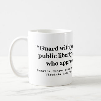 Guard with Jealous Attention the Public LIBERTY Coffee Mug