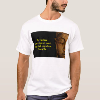 Guard Your Mind Against Negative Thoughts T-Shirt