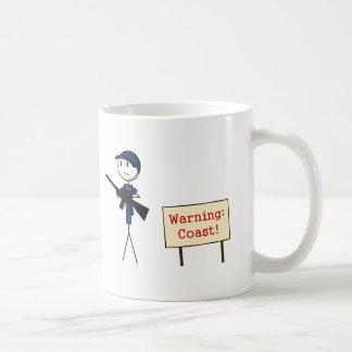 """Guardacostas """"que advierte: Taza de cerámica de la"""