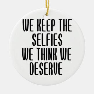 Guardamos el Selfies que pensamos que merecemos Ornamento De Reyes Magos