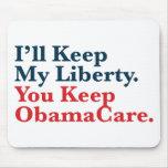 Guardaré mi libertad. Usted guarda su ObamaCare Tapetes De Ratones