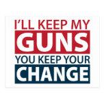Guardaré mis armas, usted guardo su cambio tarjetas postales