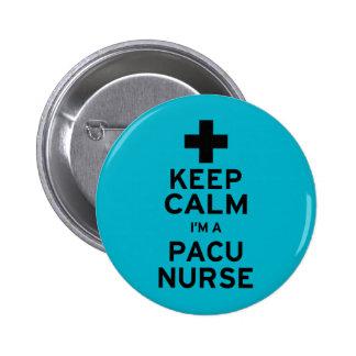 Guarde a la enfermera tranquila de PACU Pin Redondo De 2 Pulgadas