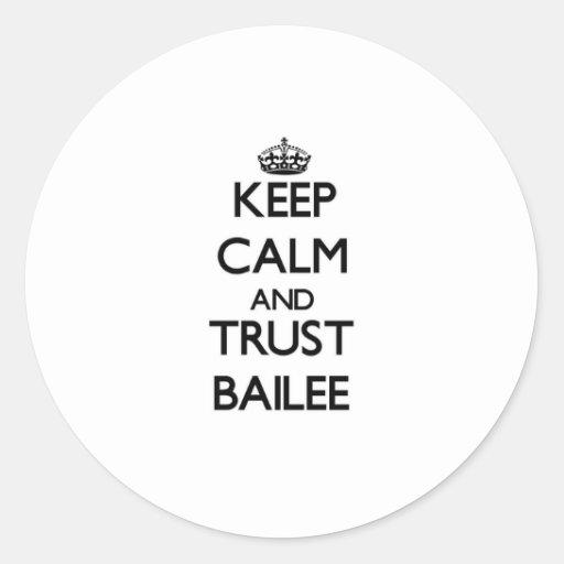 Guarde al Bailee de la calma y de la confianza Pegatina Redonda