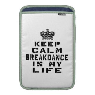 Guarde Breakdance tranquilo es mi vida Fundas Para Macbook Air