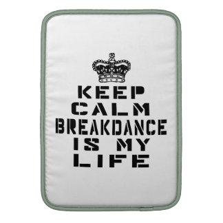 Guarde Breakdance tranquilo es mi vida Funda Para Macbook Air