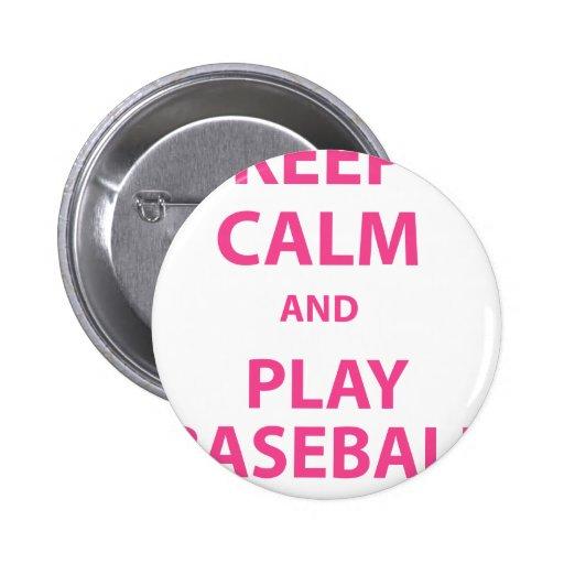 Guarde el béisbol de la calma y del juego pin