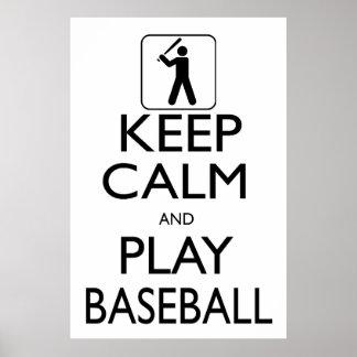 Guarde el béisbol de la calma y del juego póster