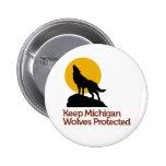 Guarde el botón protegido los lobos de Michigan Pin Redondo De 2 Pulgadas
