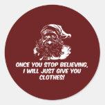 Guarde el creer del cuidado de Santas Pegatinas Redondas