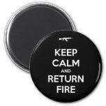 Guarde el fuego tranquilo y de vuelta imán redondo 5 cm