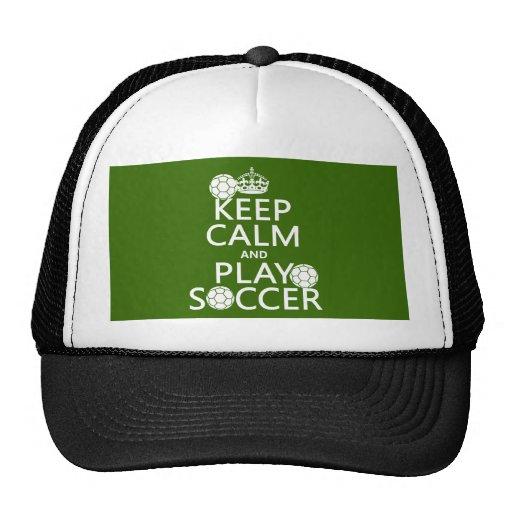 Guarde el fútbol de la calma y del juego gorra