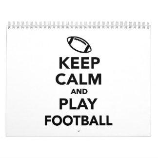 Guarde el fútbol de la calma y del juego calendarios de pared