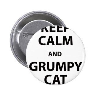 Guarde el gato tranquilo y gruñón pin redondo de 2 pulgadas