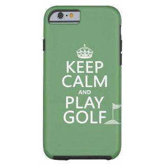 Guarde el golf de la calma y del juego - todos los funda de iPhone 6 tough