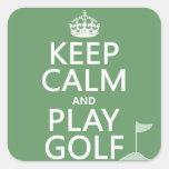 Guarde el golf de la calma y del juego - todos los calcomanía cuadradase