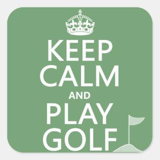 Guarde el golf de la calma y del juego - todos los pegatina cuadrada