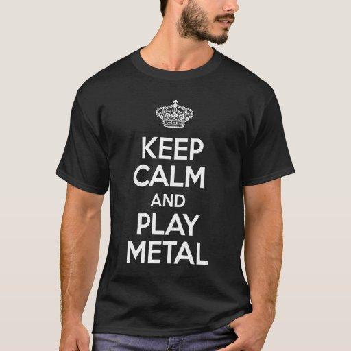 Guarde el metal de la calma y del juego playera