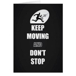 Guarde el moverse y no pare las citas (B&W) Tarjeta De Felicitación