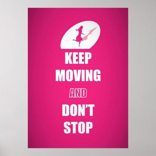 Guarde el moverse y no pare las citas (el rosa) póster