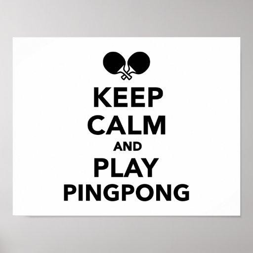 Guarde el ping-pong de la calma y del juego poster