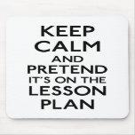 Guarde el plan de lección tranquilo tapetes de ratón